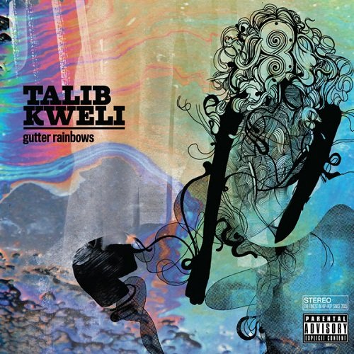 talib kweli -《gutter rainbows》[deluxe version]