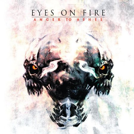 Eyes on fire anger to ashes mp3 verycd